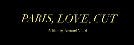 Paris Love Cut – US Trailer